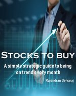 Stocks to Buy: A simple strategic guide to being on trend every month - Book Cover