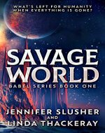 Savage World (Babel Series Book 1) - Book Cover