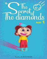 The secret of the Diamonds: PART 01 - Book Cover