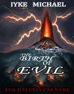 THE BIRTH OF EVIL - Book Cover
