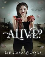 Alive? (The Alive? Series Book 1) - Book Cover