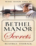 Bethel Manor Secrets - Book Cover