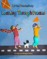 Learning Through Dreams: Little Dreamshop - Book Cover