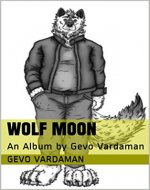 Wolf Moon: An Album by Gevo Vardaman - Book Cover