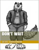 Don't Wait (Shallow Howl Book 1) - Book Cover