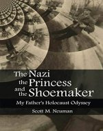 The Nazi, the Princess, and the Shoemaker - Book Cover