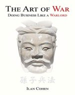 The Art of War: Doing Business Like a Warlord (Entrepreneurship 101) - Book Cover