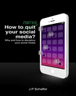 How to control your social media: Why and how to discipline your social media - Book Cover