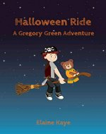 Halloween Ride (A Gregory Green Adventure Book 3) - Book Cover