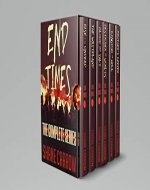 End Times: The Complete Series (Books 1-6 Box Set) - Book Cover