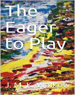 The Eager to Play - Book Cover