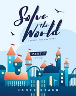 Solve the World: Part One - Book Cover