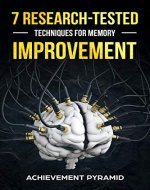 7 RESEARCH-TESTED TECHNIQUES FOR MEMORY IMPROVEMENT - Book Cover