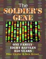 The Soldier's Gene: One family eight battles 850 years - Book Cover