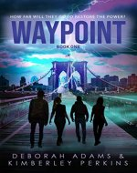 Waypoint: A Post-Apocalyptic YA Adventure - Book Cover