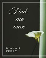 Fool Me Once - Book Cover