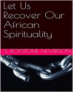 Let Us Recover Our African Spirituality - Book Cover