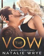 The Vow: A Second Chance Romance (Manhattan Nights Book 1) - Book Cover