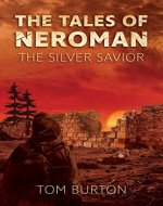 The Tales of Neroman: The Silver Savior - Book Cover