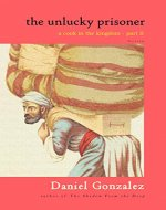 The Unlucky Prisoner (A Cook in the Kingdom Book 2) - Book Cover