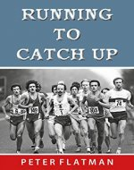 Running to Catch Up - Book Cover