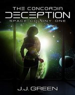 The Concordia Deception (Space Colony One Book 1) - Book Cover