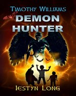 Timothy Williams Demon Hunter - Book Cover
