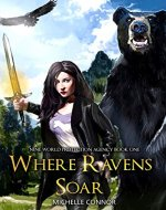 Where Ravens Soar (Nine World Protection Agency Book 1) - Book Cover