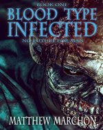Blood Type Infected 1: No Future For Man (Blood Type : Infected) - Book Cover