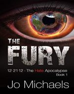 The Fury (12.21.12 - The Hate Apocalypse) - Book Cover