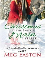 Christmas at the End of Main Street (A Nestled Hollow Romance Book 2) - Book Cover
