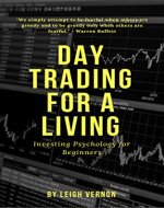 Day Trading For a Living: Investing Psychology for Beginners - Book Cover