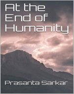 At the End of Humanity - Book Cover
