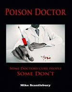 POISON DOCTOR: Some Doctors cure people. Some don't (Amelia Hartliss Mysteries Book 1) - Book Cover