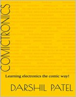 Comictronics: Learning electronics the comic way!