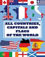 All countries, capitals and flags of the world - Book Cover