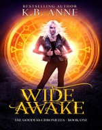 Wide Awake (The Goddess Chronicles Book 1) - Book Cover