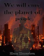 """We will cure the planet of people!"": best forbidden love books - Book Cover"