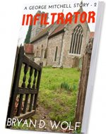 Infiltrator: A George Mitchell World War II Book - Book Cover