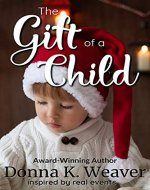 The Gift of a Child (The Gift Series Book 1) - Book Cover