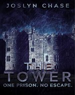 The Tower: One prison. No Escape. - Book Cover