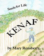 Kenaf: Seeds for Life (QuickTurtle Books Presents Facts and Fun for Skilled Readers) - Book Cover