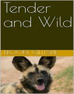 Tender and Wild - Book Cover
