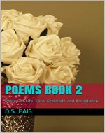 Poems Book 2: Poetry on Life, Fate, Gratitude and Acceptance - Book Cover