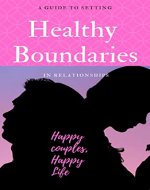A Guide to Setting Healthy Boundaries in Relationships - Book Cover