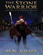 The Stone Warrior (The Sacrosanct Records Book 1) - Book Cover