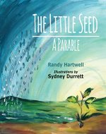 The Little Seed: A Parable - Book Cover