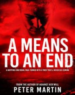 A Means to an End (A gripping emotional page-turner with a twist you'll never see coming) - Book Cover