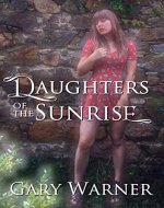 Daughters of the Sunrise (The Witches of Marston Dornie  Book 5) - Book Cover