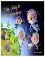 The Magic Trampoline - Book Cover